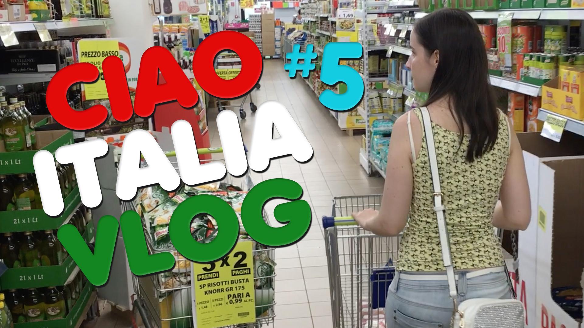 Ciao Italia Vlog 5. – Bevásárlás